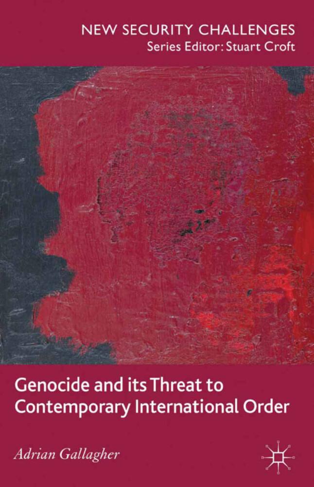 Genocide and its Threat to Contemporary International Order als Buch (kartoniert)