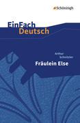 Fräulein Else. EinFach Deutsch Textausgaben