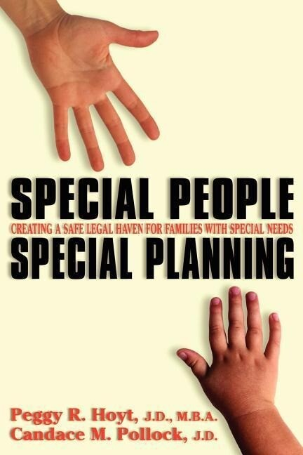 Special People, Special Planning-Creating a Safe Legal Haven for Families with Special Needs als Taschenbuch