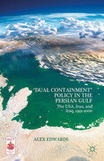 """Dual Containment"" Policy in the Persian Gulf"