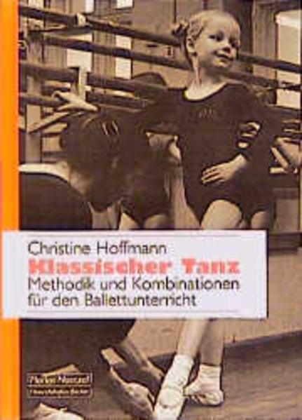 Klassischer Tanz als Buch (kartoniert)