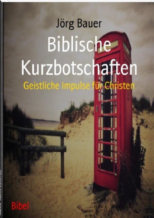 Biblische Kurzbotschaften als Buch (kartoniert)