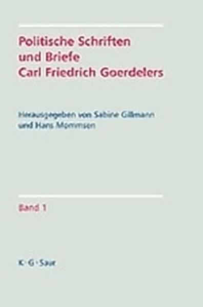Politische Schriften und Briefe Carl Friedrich Goerdelers als Buch (gebunden)