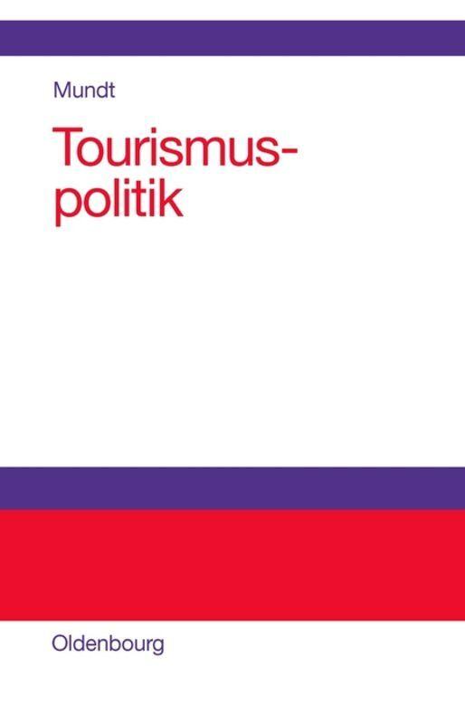 Tourismuspolitik als Buch (gebunden)