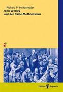 John Wesley und der frühe Methodismus