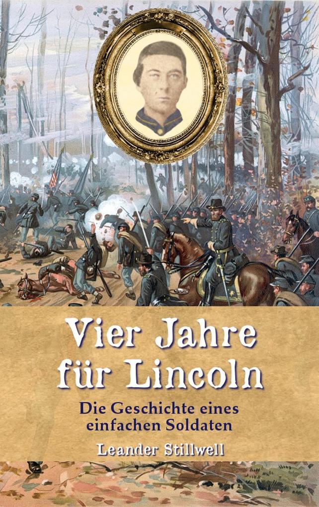 Vier Jahre für Lincoln als eBook epub