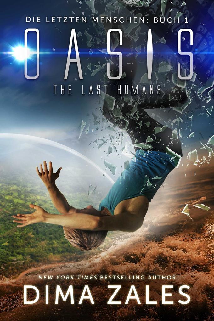 Oasis - The Last Humans (Die letzten Menschen, #1) als eBook epub