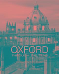 Oxford Through the Lens als Buch (gebunden)