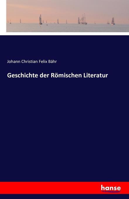 Geschichte der Römischen Literatur als Buch (kartoniert)