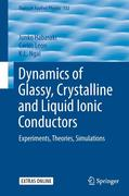 Dynamics of Glassy, Crystalline and Liquid Ionic Conductors