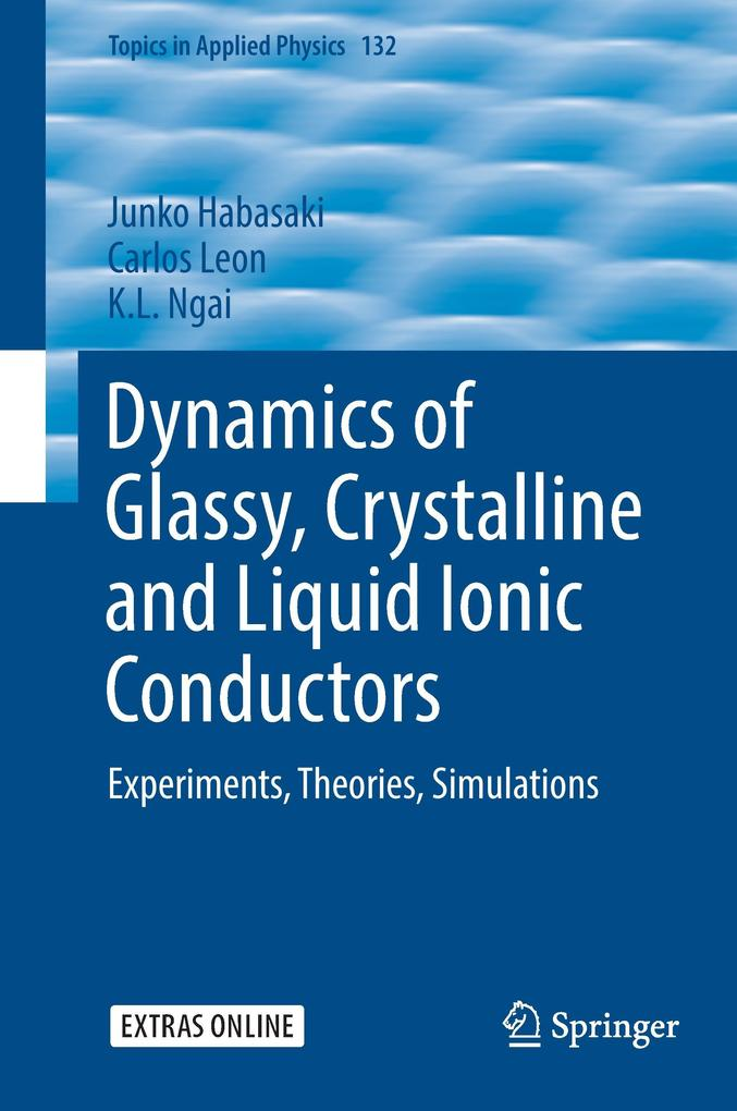 Dynamics of Glassy, Crystalline and Liquid Ionic Conductors als Buch (gebunden)