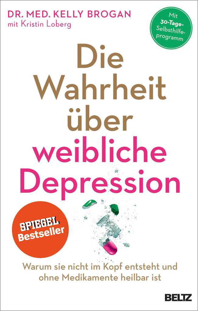 Die Wahrheit über weibliche Depression als eBook epub