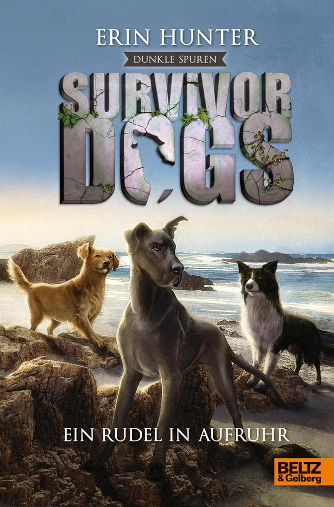 Survivor Dogs - Dunkle Spuren. Ein Rudel in Aufruhr als eBook epub
