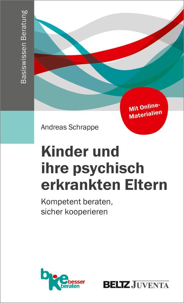 Kinder und ihre psychisch erkrankten Eltern als eBook pdf