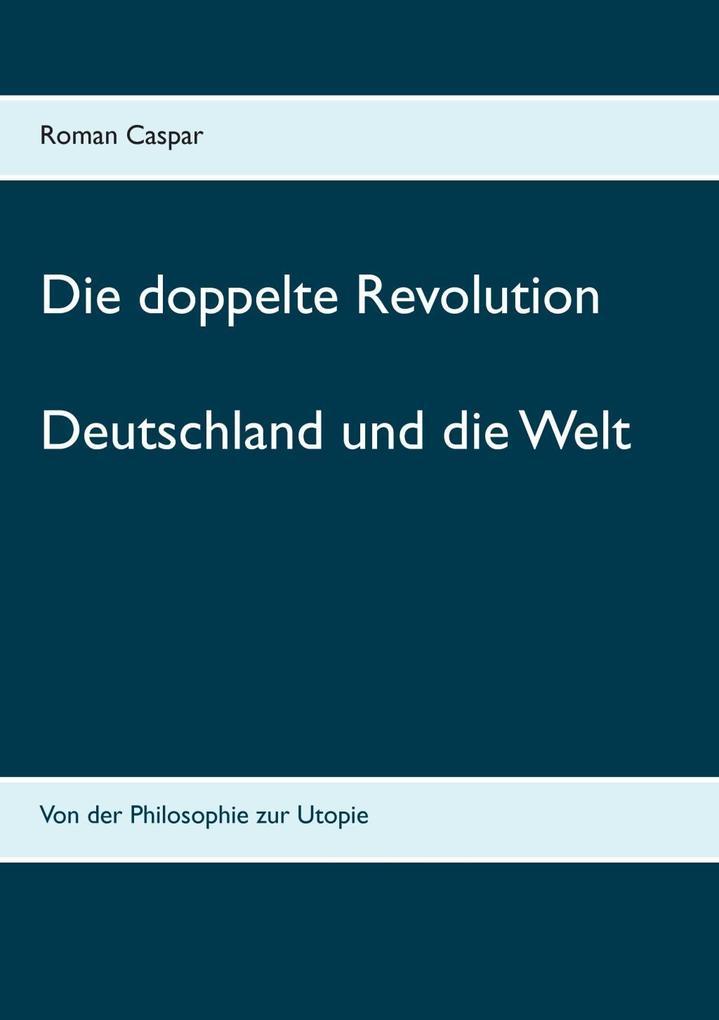 Die doppelte Revolution als eBook epub