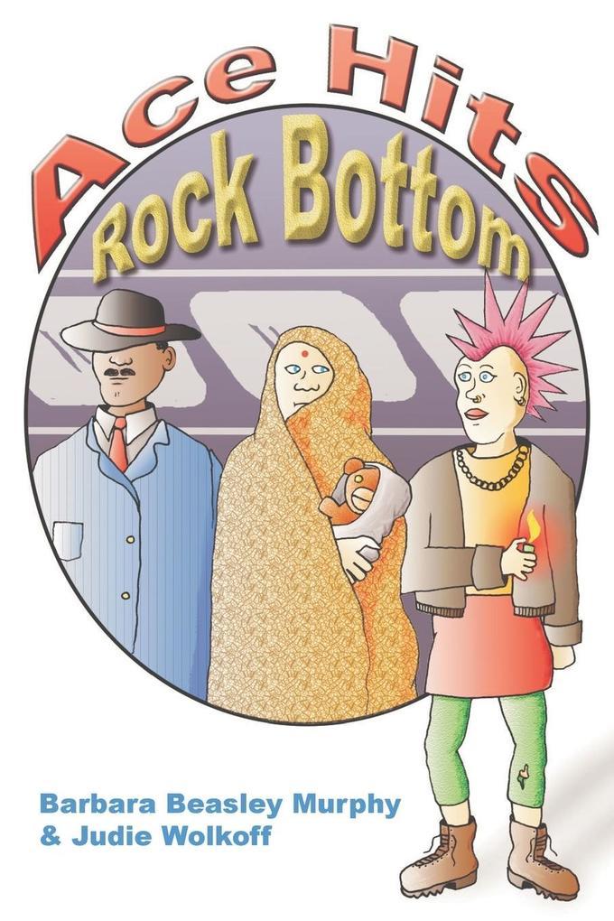 Ace Hits Rock Bottom als Taschenbuch