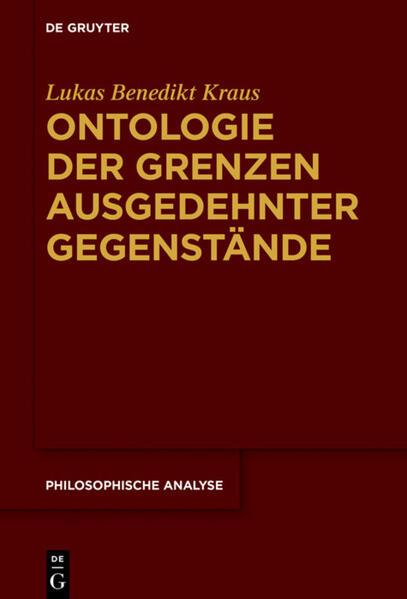 Ontologie der Grenzen ausgedehnter Gegenstände als Buch (gebunden)