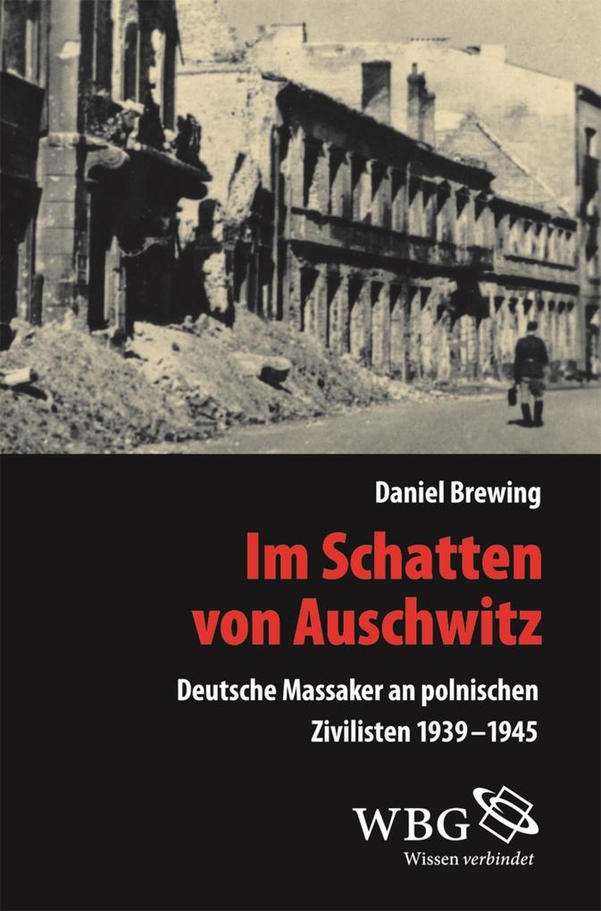 Im Schatten von Auschwitz als eBook epub