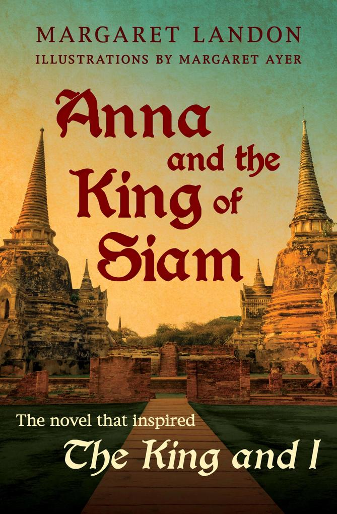 Anna and the King of Siam als eBook epub