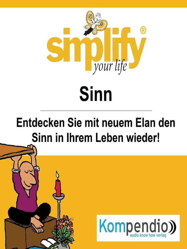 simplify your life - einfacher und glücklicher leben als eBook epub
