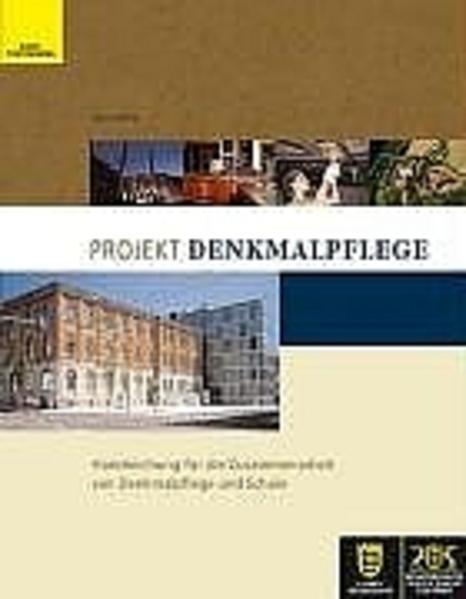 Projekt Denkmalpflege als Buch (kartoniert)