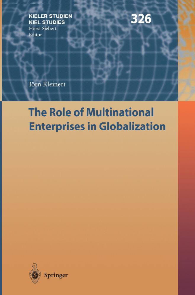 The Role of Multinational Enterprises in Globalization als Buch (gebunden)