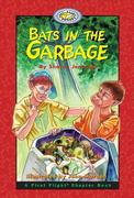 Bats in the Garbage