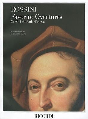 Gioachino Rossini - Favorite Overtures: Critical Edition Full Score als Taschenbuch