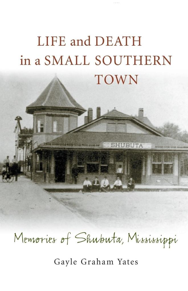 Life and Death in a Small Southern Town als Taschenbuch