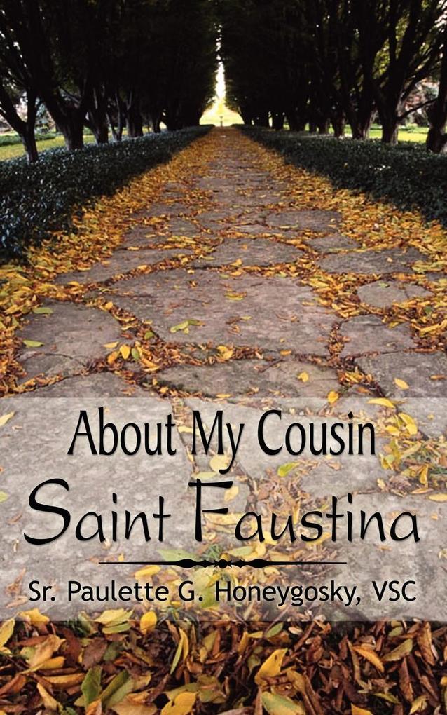 About My Cousin Saint Faustina als Taschenbuch