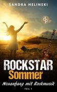 Neuanfang mit Rockmusik - Rockstar Sommer (Teil 1)