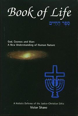 Book of Life: God, Cosmos and Man: A New Understanding of Human Nature als Taschenbuch