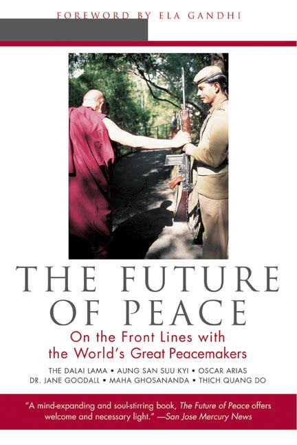 The Future of Peace: On the Front Lines with the World's Great Peacemakers als Taschenbuch