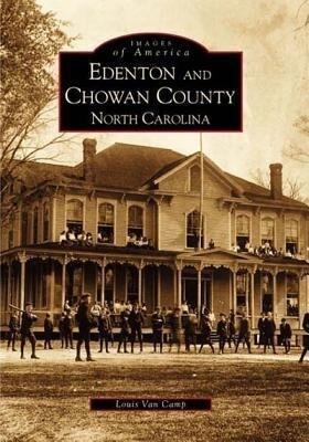 Edenton and Chowan County, North Carolina als Taschenbuch
