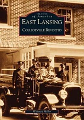 East Lansing: Collegeville Revisited als Taschenbuch