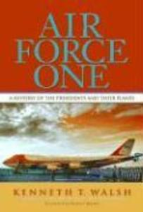 Air Force One: A History of the Presidents and Their Planes als Taschenbuch