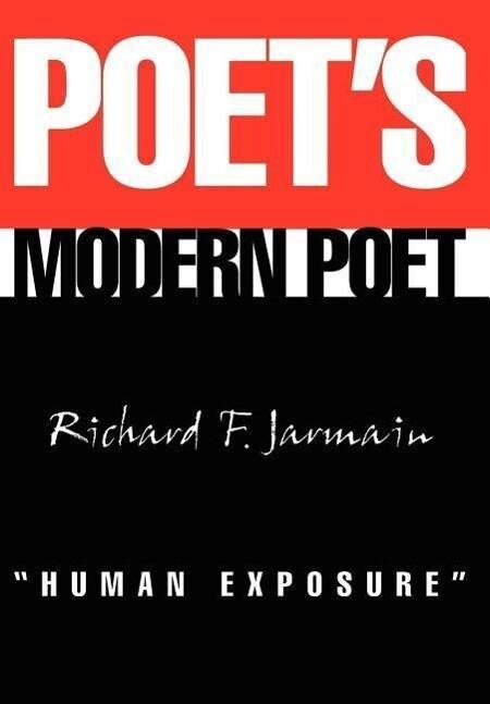 Poet's Modern Poet Human Exposure als Buch (gebunden)