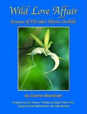 Wild Love Affair: Essence of Florida's Native Orchids als Buch (gebunden)