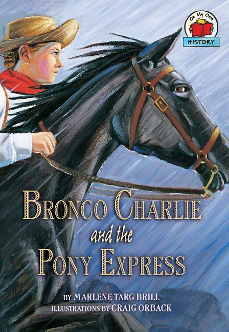 Bronco Charlie and the Pony Express als Taschenbuch