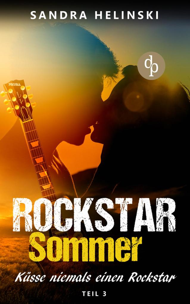 Küsse niemals einen Rockstar - Rockstar Sommer (Teil 3) als eBook epub