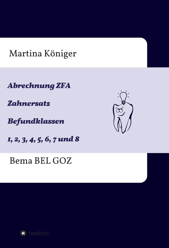 Abrechnung ZFA Zahnersatz Befundklassen 1 bis 8 als eBook epub