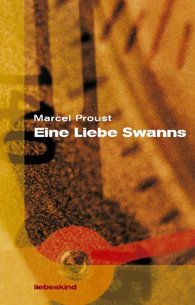 Eine Liebe Swanns als Buch (gebunden)