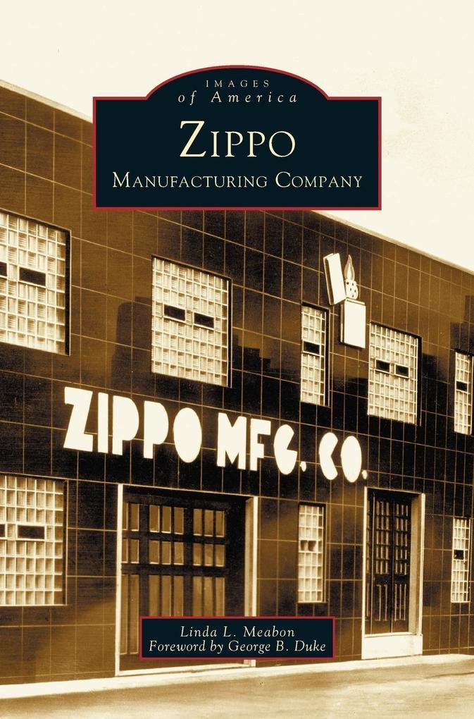 Zippo Manufacturing Company als Buch (gebunden)
