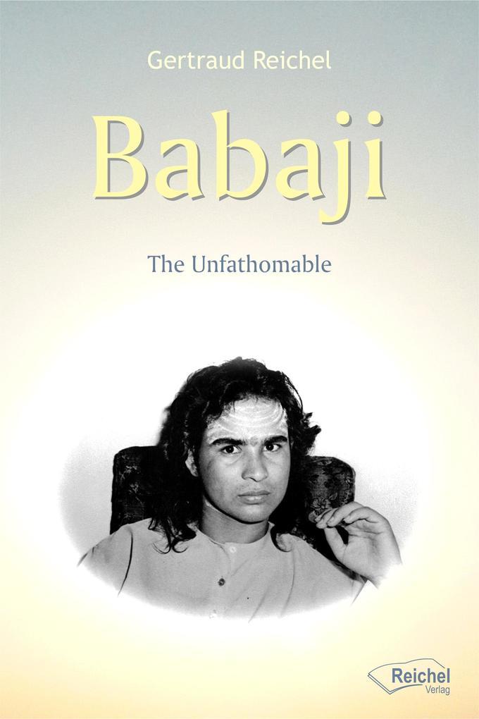 Babaji - The Unfathomable als eBook epub