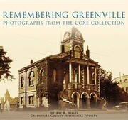 Remembering Greenville:: Photographs from the Coxe Collection