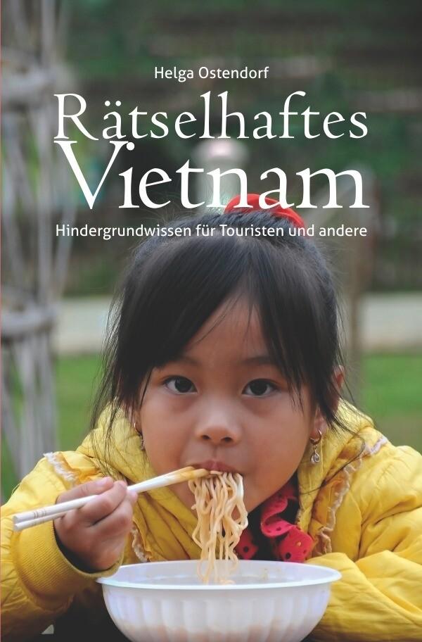 Rätselhaftes Vietnam als Buch (kartoniert)