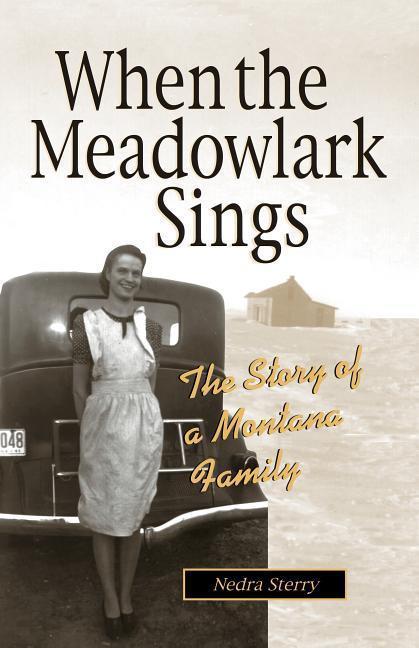 When the Meadowlark Sings: A Montana Memoir als Taschenbuch