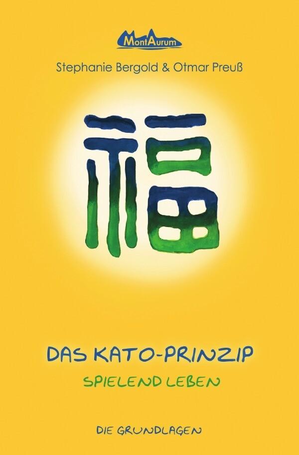 Das Kato-Prinzip als Buch (kartoniert)
