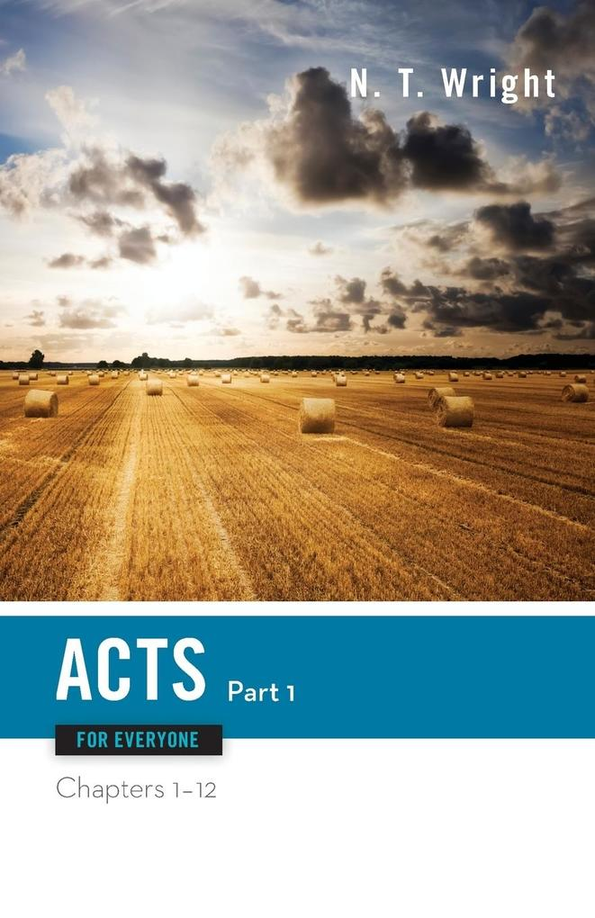 Acts for Everyone, Part One: Chapters 1-12 als Taschenbuch