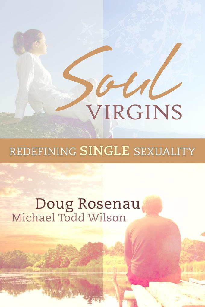Soul Virgins: Redefining Single Sexuality als eBook epub